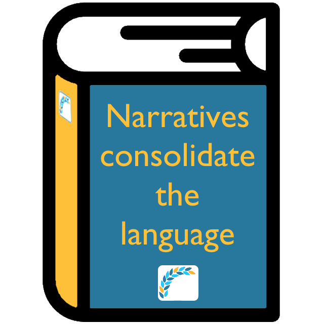 Narratives consolidate the language